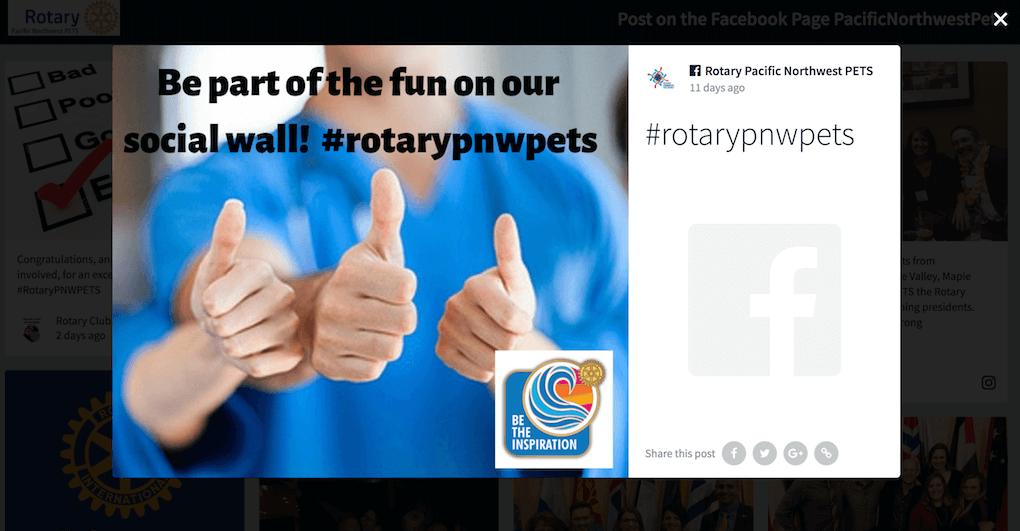 "A post from the social wall made by the Rotary Pacific Northwest PETS Facebook account. The image shows three thumbs up. In the background, the neck and blue shirt of a person are out of focus. On the top of the image it reads ""Be part of the fun on our social wall! #rotarypnwpets"". In the bottom right corner is a logo with the tagline ""BE THE INSPIRATION"". The whole post is hashtagged with #rotarypnwpets."