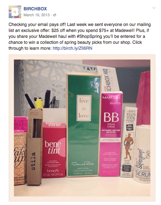 A social media post by Birchbox from 2013. The post's text alerts users to a an exclusive offer: $25 off when they spend $75 at Madewell and additionally a chance to win a collection of beauty picks if they share their Madewell haul using the hashtag #ShopSpring. A photo shows the beauty products included in the collection.