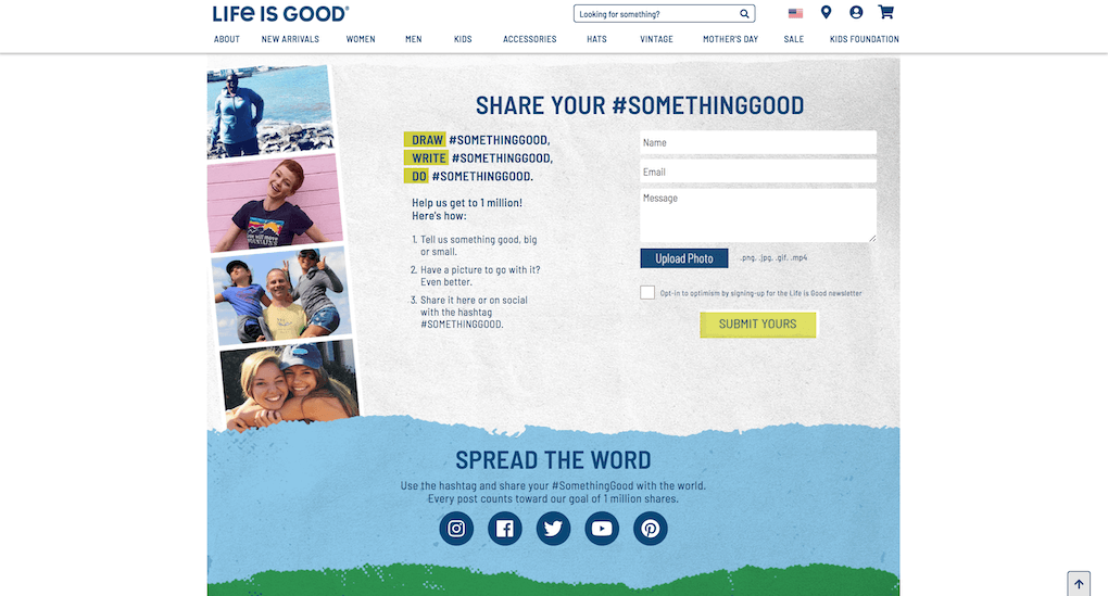 """Screenshot from the Life is Good website's custom upload form. The title says """"Share your #SomethingGood"""". There's a prompt to """"Draw #SomethingGood, write #SomethingGood, do #SomethingGood"""" and an upload form where users can write a message and, optionally, upload a photo to submit it directly to the social wall."""