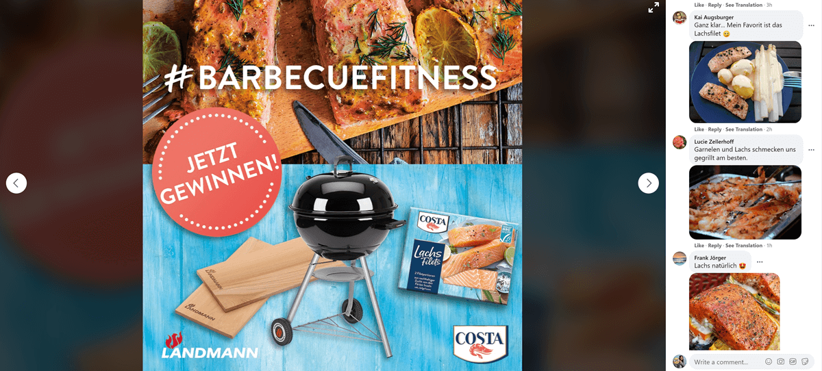 "Facebook post by Costa Meeresspezialitäten. The image is showing a collage of a LANDMANN barbecue, a box of COSTA's frozen salmon filets and an up-close image of some appetising looking barbecued salmon filets. The image is branded with the LANDMANN and COSTA logos and a large ""Jetzt gewinnen!"" sticker. It also carries the hashtag #BarbecueFitness in large letters.  The caption is not visible but three comments by fans are. They show images of barbecued food creations made with COSTA products."