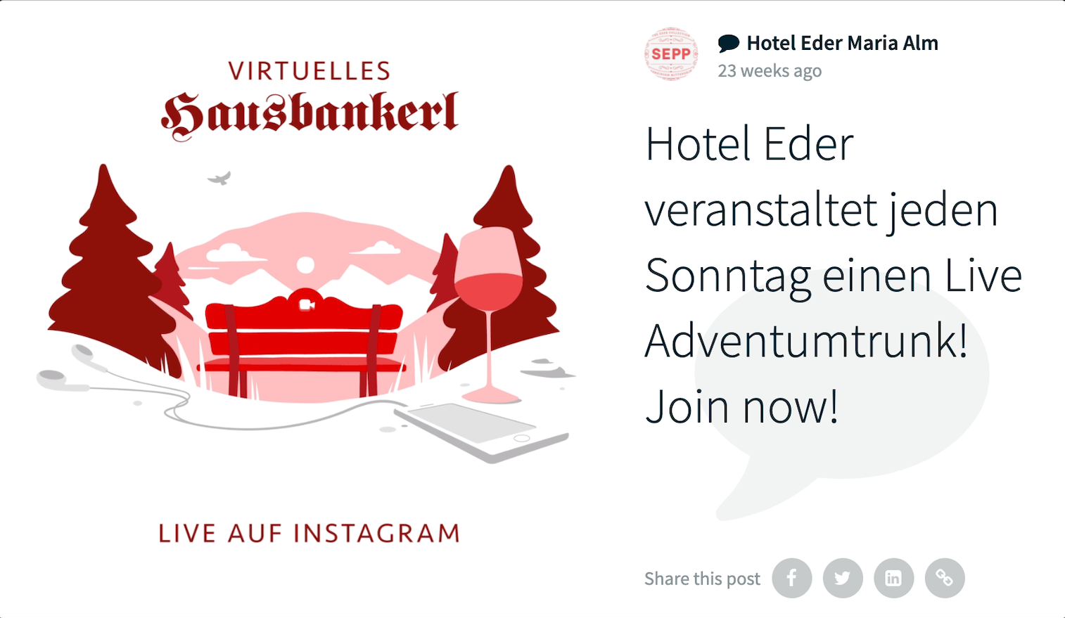 """Social media post on the social wall by Hotel Eder Maria Alm; the image shows the Virtuelles Hausbankerl logo and says """"Live auf Instagram"""". The caption reads: Hotel Eder veranstaltet jeden Sonntag einen Live Adventumtrunk! Join now!"""