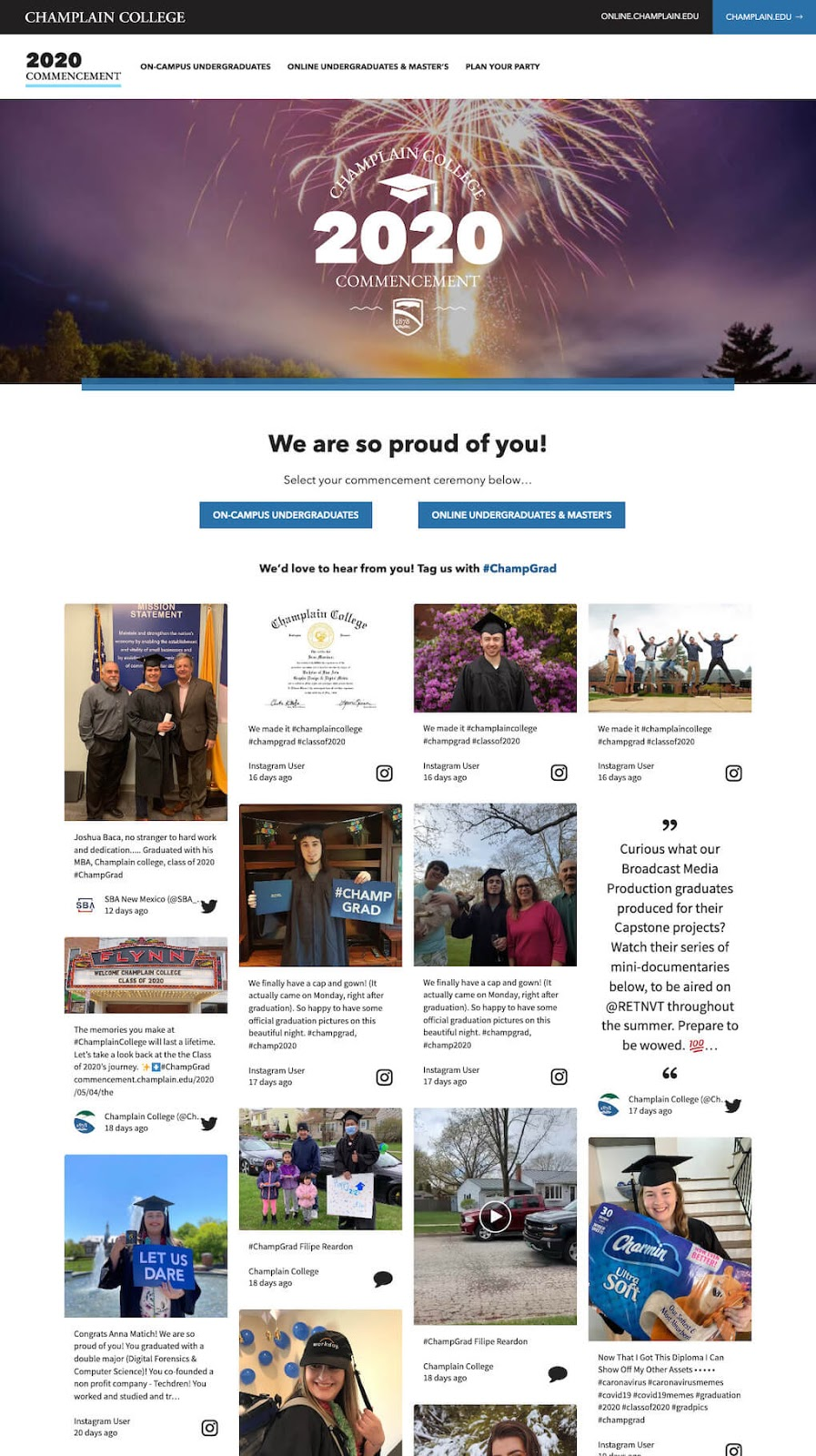 """Champlain College microsite. The festive header shows fireworks and reads """"Champlain College 2020 Commencement"""". The page copy reads """"We are so proud of you!"""" and buttons provide links to the ceremonies for on-campus and online students, respectively. Right underneath it, the social wall for the hashtag #ChampGrad is embedded."""