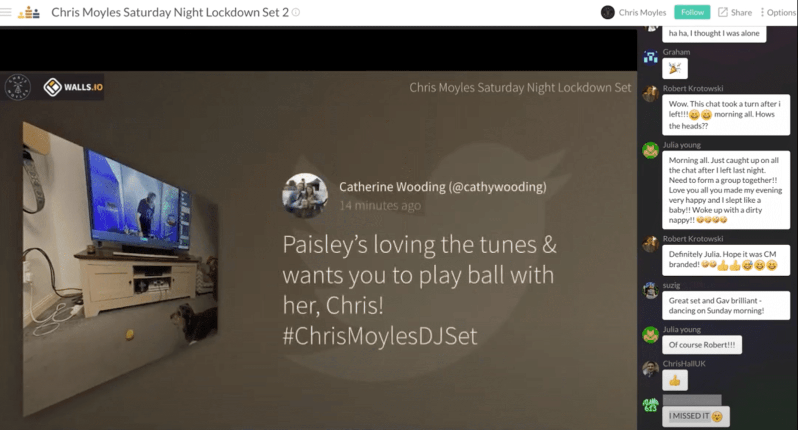 A screenshot taken during of DJ Chris Moyles' Saturday Night Lockdown Sets. The live-stream displays a tweet from a viewer who's showing her dog watching the DJ's set on a screen.