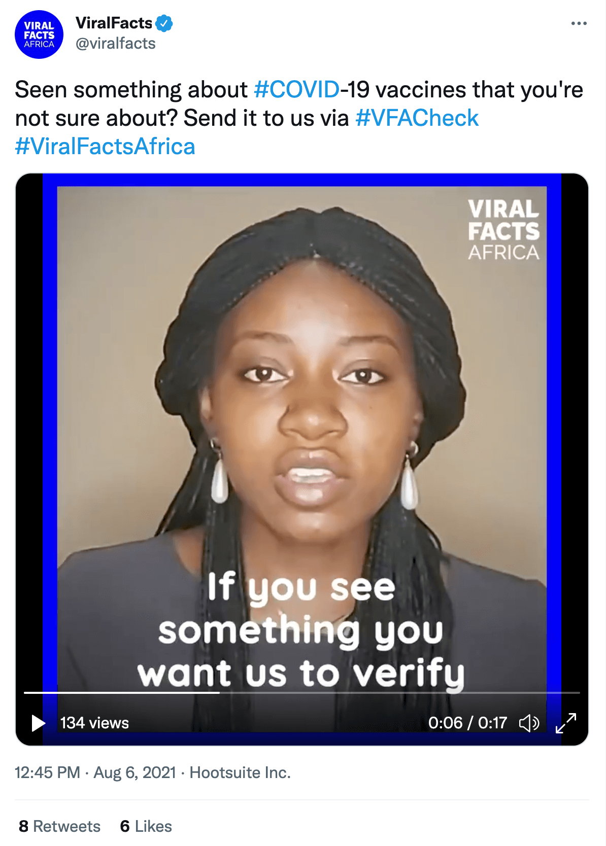 """ViralFacts tweet that reads Seen something about #COVID-19 vaccines that you're not sure about? Send it to us via #VFACheck #ViralFactsAfrica"""". The attached video shows a BIPOC person facing the camera. The video is paused and the subtitles read: """"If you see something you want us to verify""""."""