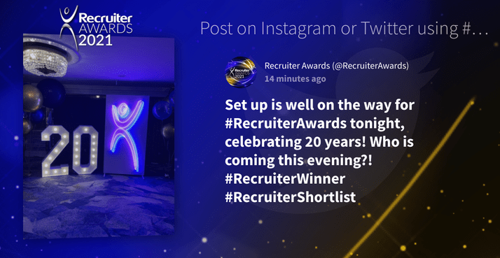 """Screenshot from the social wall at the Recruiter Awards 2021. The image reads: Set up is well on the way for #RecruiterAwards tonight, celebrating 20 years! Who is coming this evening?! #RecruiterWinner #RecruiterShortlist."""" (awards ceremony)"""